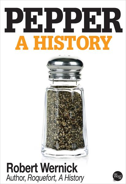 Pepper, A History By: Robert Wernick