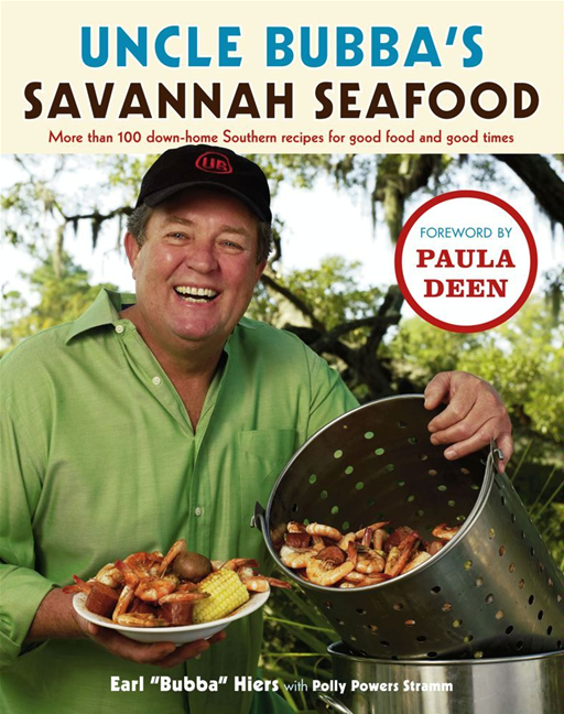 Uncle Bubba's Savannah Seafood By: Earl Hiers