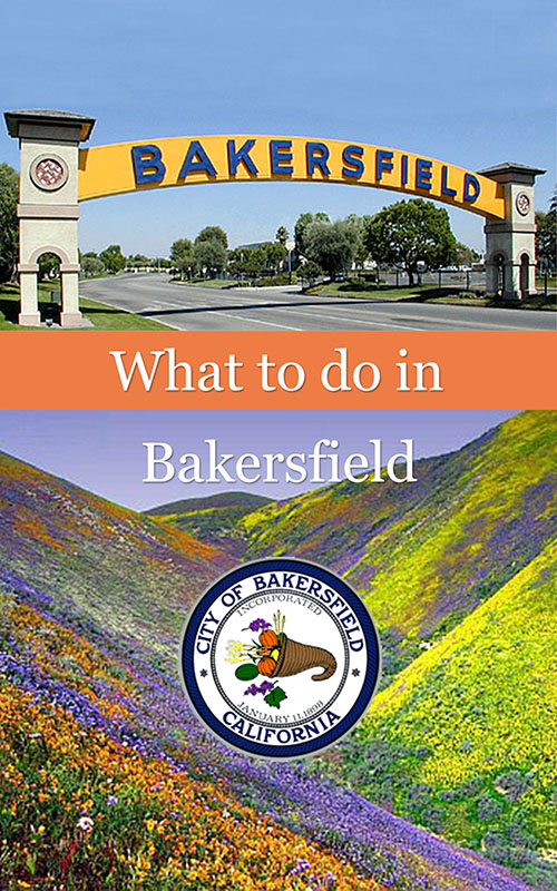 What To Do In Bakersfield