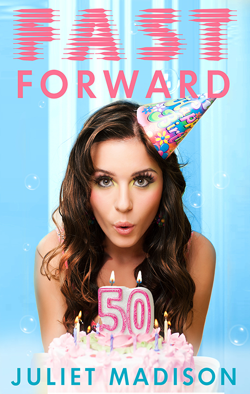 Fast Forward By: Juliet Madison