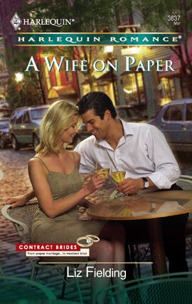 A Wife on Paper By: Liz Fielding