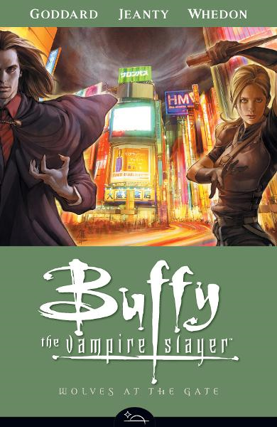 Buffy the Vampire Slayer Season 8 Volume 3: Wolves at the Gate  By: Joss Whedon, Drew Goddard, Georges Jeanty (Artist), Farel Dalrymple (Artist)