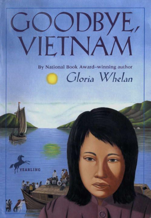 Goodbye, Vietnam By: Gloria Whelan