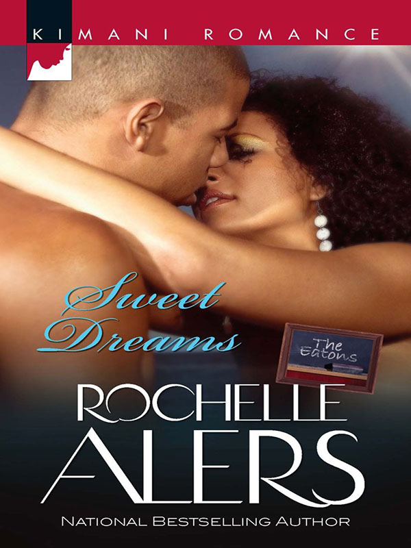 Sweet Dreams By: Rochelle Alers