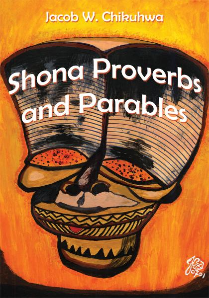 Shona Proverbs and Parables