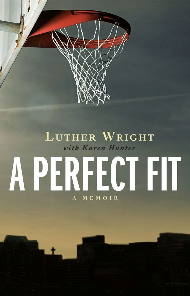 A Perfect Fit By: Karen Hunter,Luther Wright