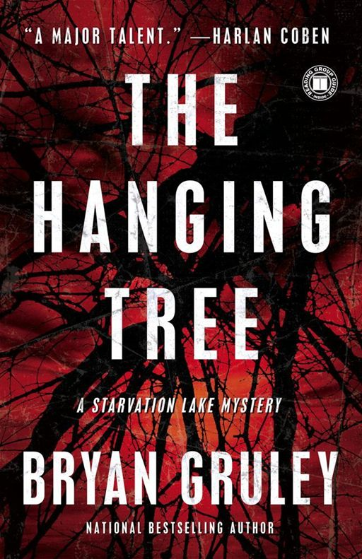 The Hanging Tree By: Bryan Gruley