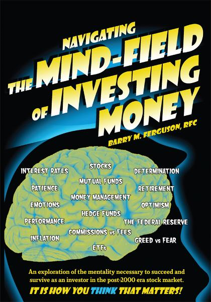 Navigating the Mind Field of Investing Money