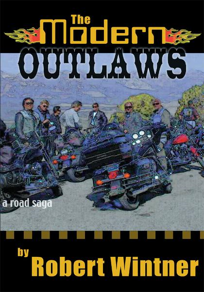 The Modern Outlaws