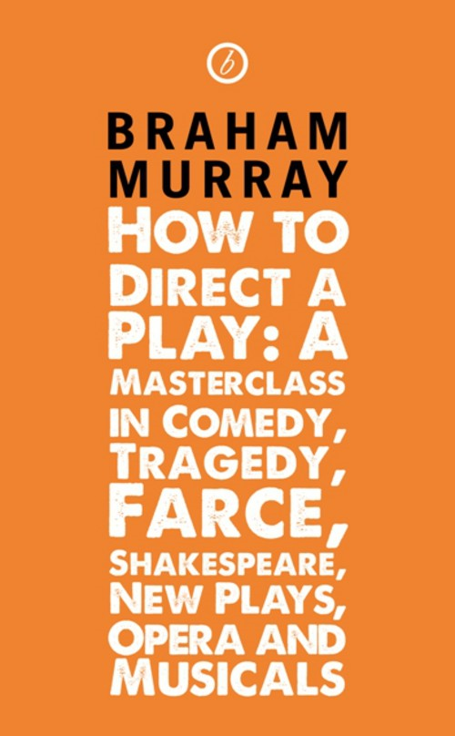 How to Direct A Play: