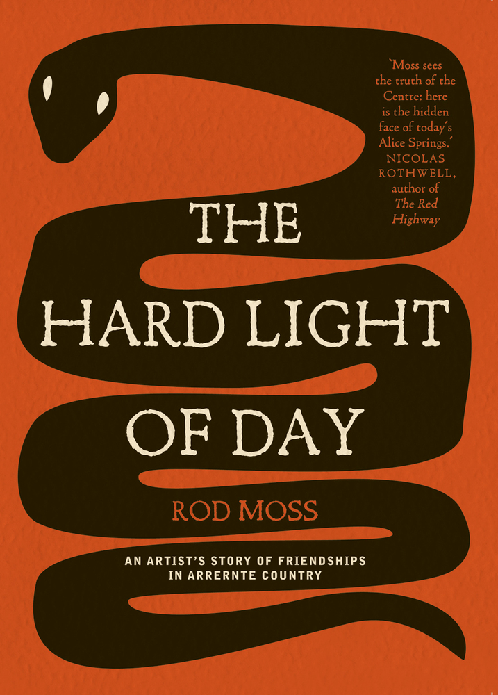The Hard Light of Day By: Rod Moss