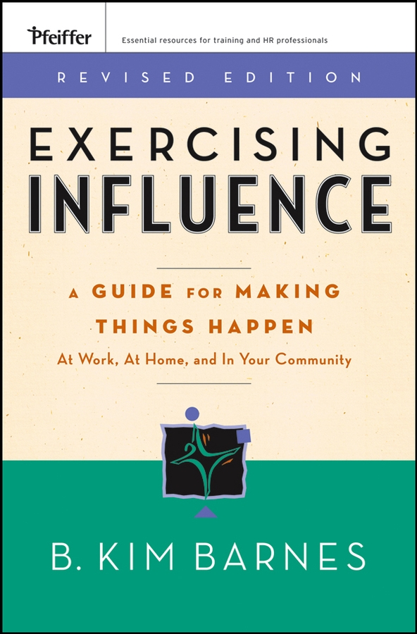 Exercising Influence By: B. Kim Barnes
