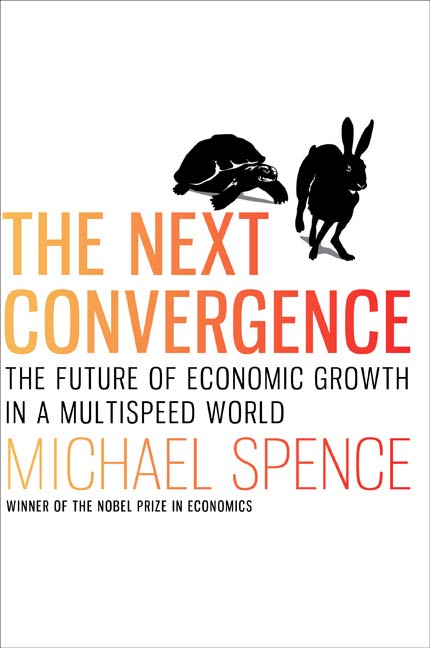 The Next Convergence By: Michael Spence