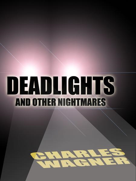 Deadlights and Other Nightmares