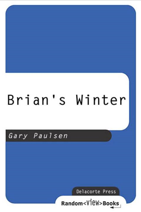 Brian's Winter By: Gary Paulsen