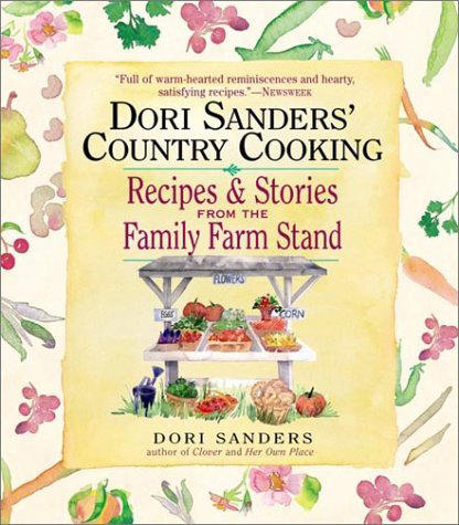 Dori Sanders' Country Cooking By: Dori Sanders