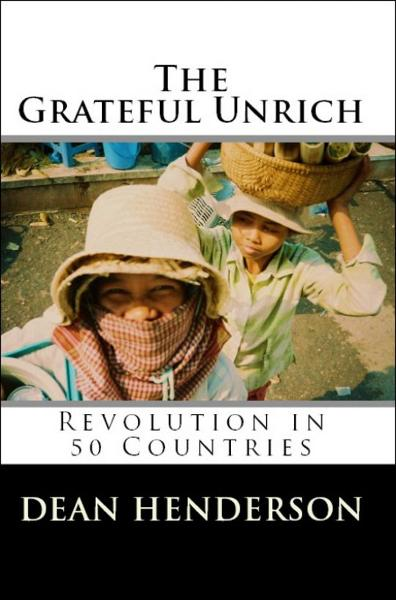 The Grateful Unrich: Revolution in 50 Countries