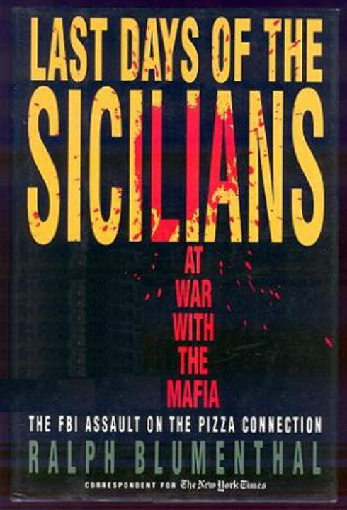 Last Days of the Sicilians By: Ralph Blumenthal