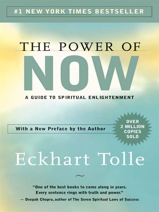 The Power Of Now By: Eckhart Tolle