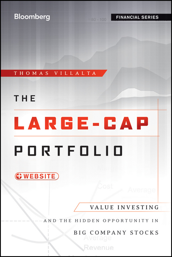 The Large-Cap Portfolio By: Thomas Villalta