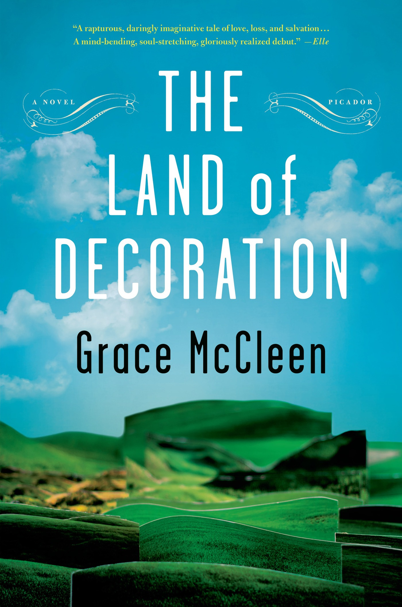 The Land of Decoration By: Grace McCleen