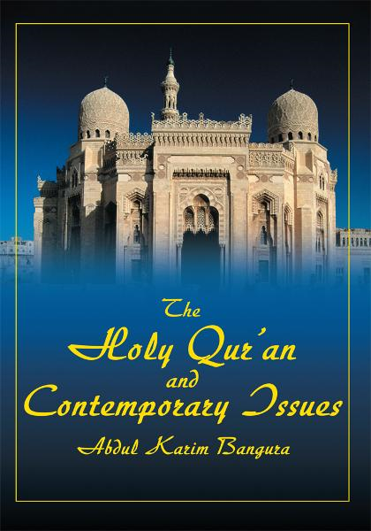The Holy <i>Qur'an</i> and Contemporary Issues
