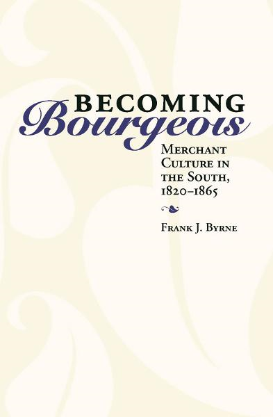 Becoming Bourgeois