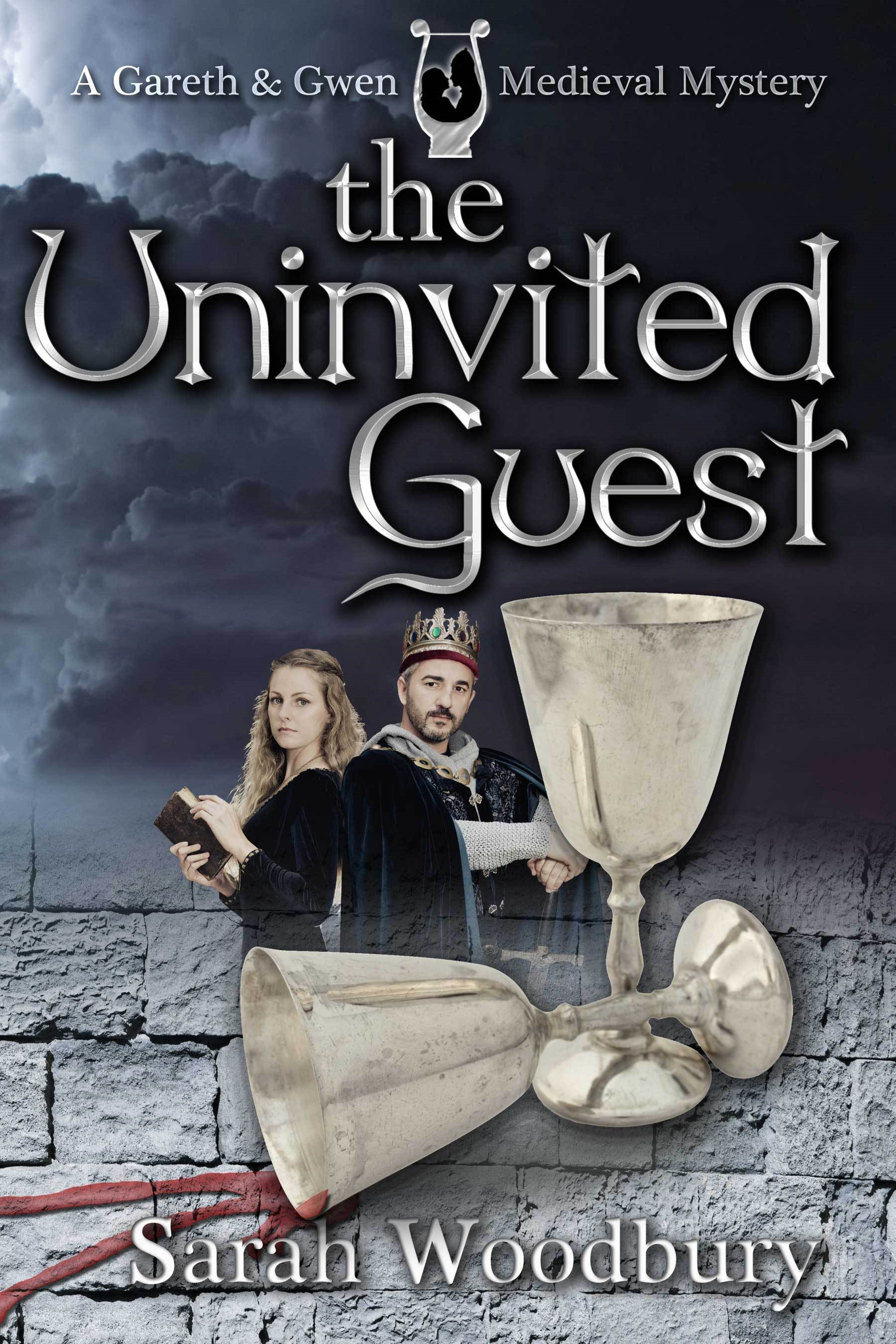 The Uninvited Guest (A Gareth and Gwen Medieval Mystery) By: Sarah Woodbury