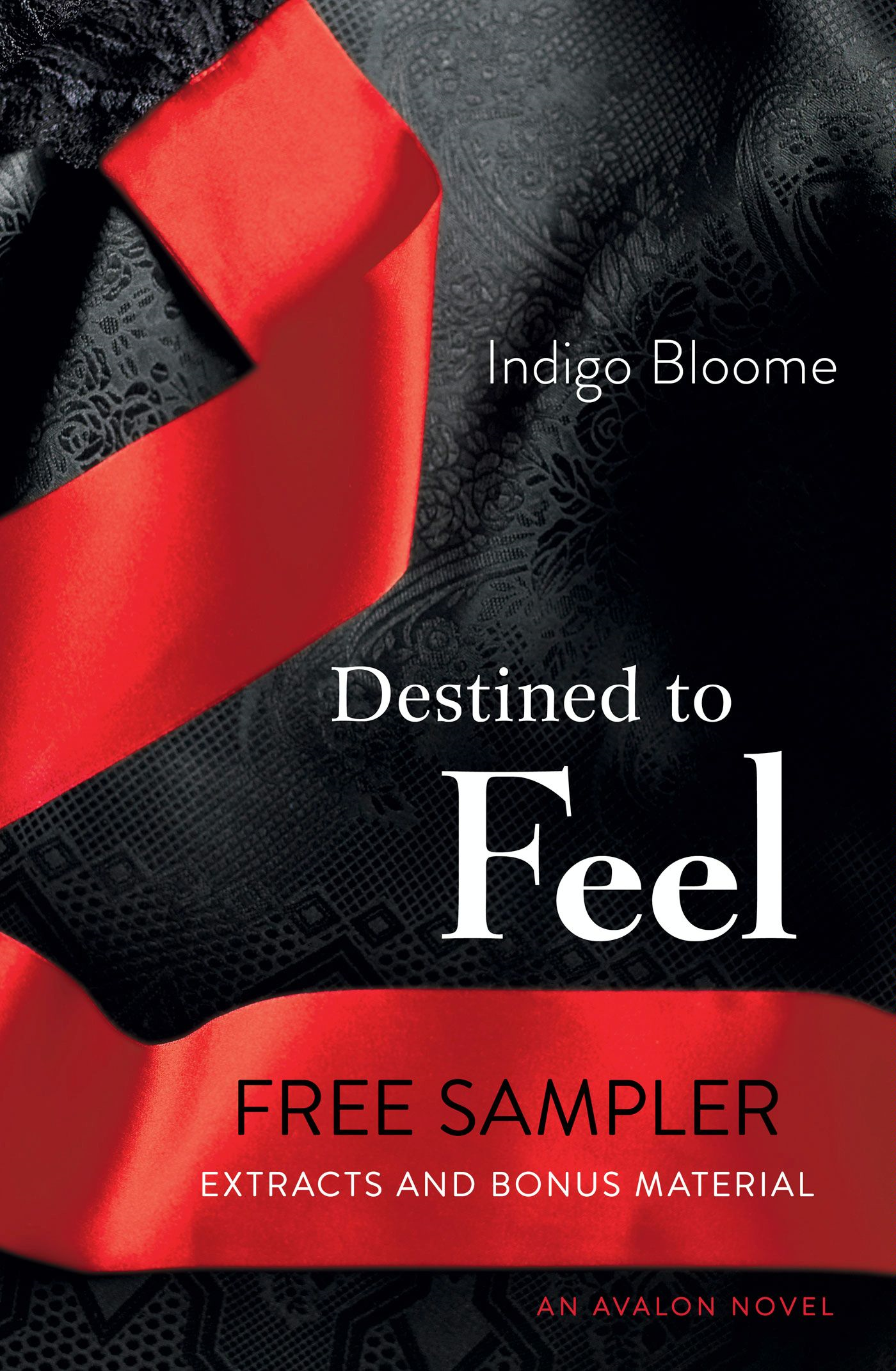 Destined to Feel Free Sampler
