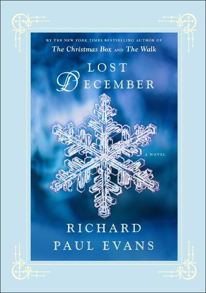 Lost December: A Novel By: Richard Paul Evans