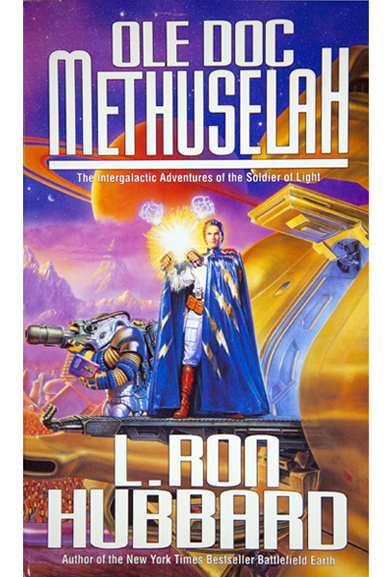 Ole Doc Methuselah By: L. Ron Hubbard