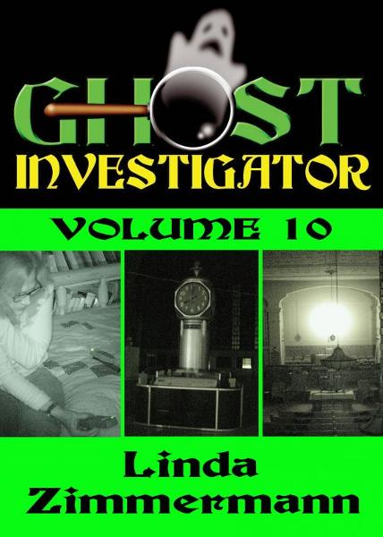 Ghost Investigator Volume 10