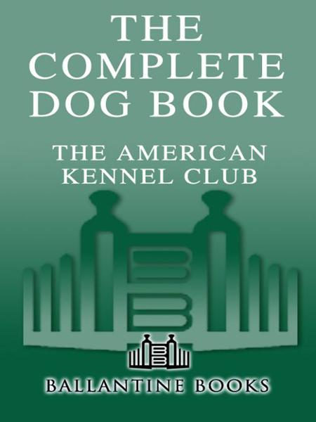 The Complete Dog Book By: American Kennel Club
