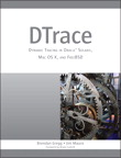 DTrace: Dynamic Tracing in Oracle Solaris, Mac OS X, and FreeBSD