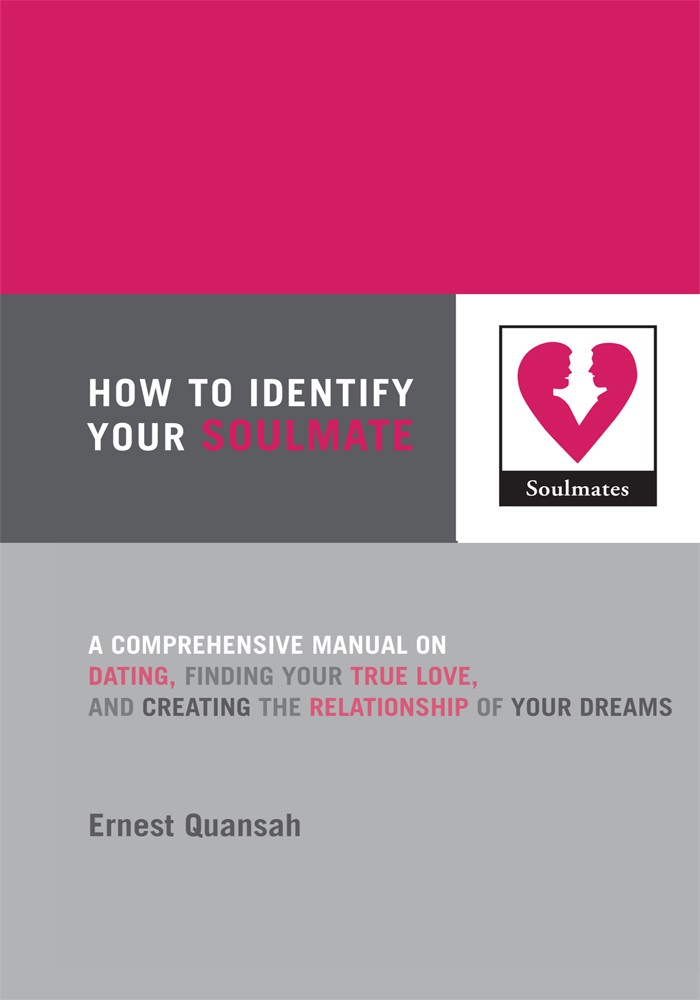 How To Identify Your Soulmate