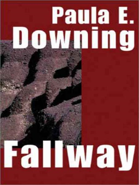 Fallway By: Paula Downing King