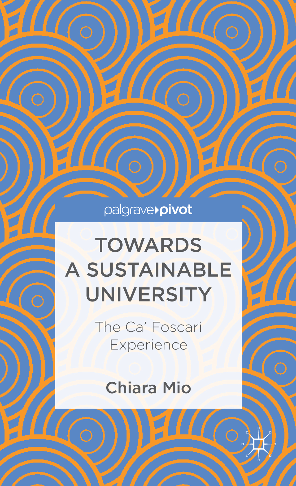 Towards a Sustainable University The Ca? Foscari Experience