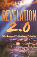 online magazine -  Revelation 2.0 A New Approach to the Coming Tribulation