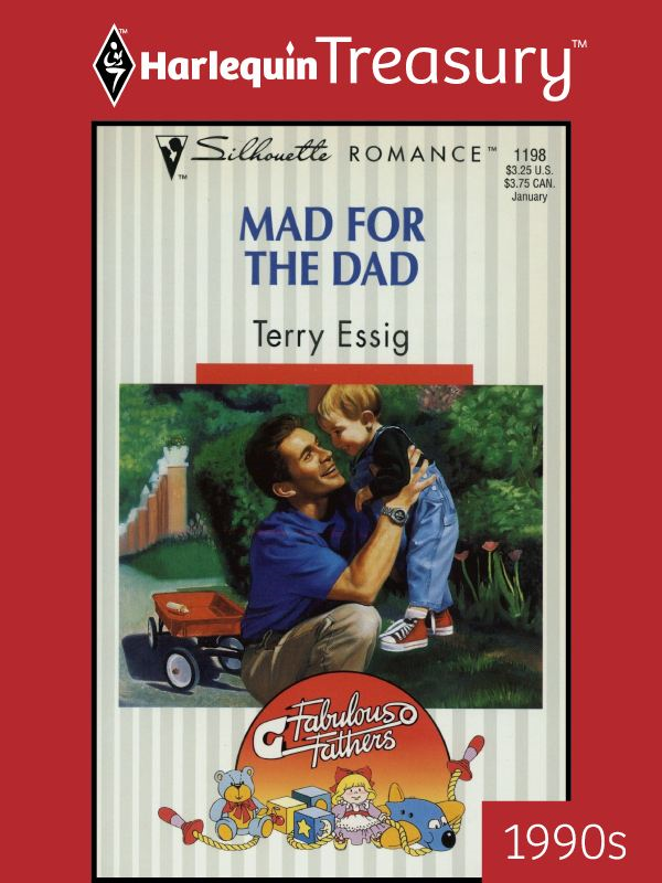 Mad for the Dad By: Terry Essig