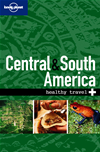 Lonely Planet Healthy Travel - Central & South America: