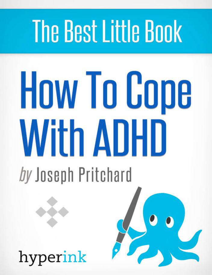 Coping with ADHD (Attention Deficit Hyperactivity Disorder)