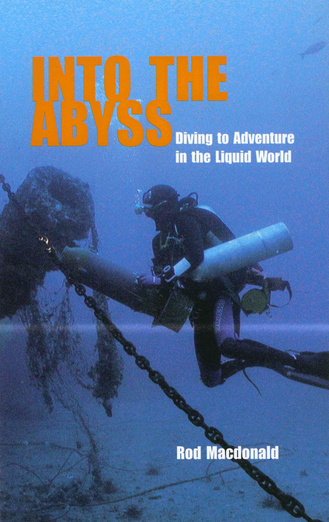 Into the Abyss Diving to Adventure in the Liquid World