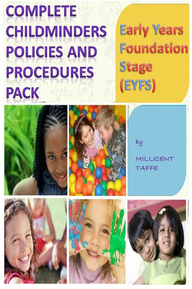 EYFS Complete Child Minders Policies and Procedures Pack