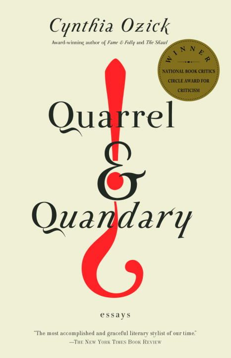 Quarrel & Quandary By: Cynthia Ozick