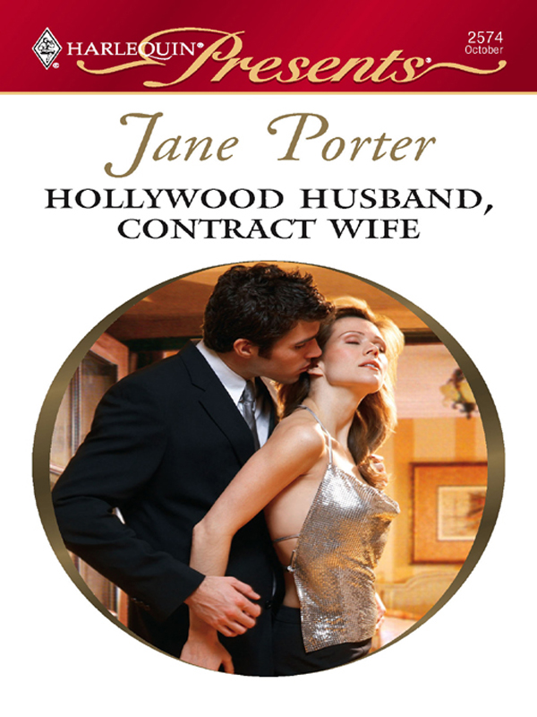 Hollywood Husband, Contract Wife By: Jane Porter
