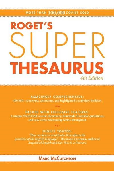Roget's Super Thesaurus By: McCutcheon, Marc