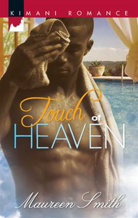 Touch of Heaven By: Maureen Smith