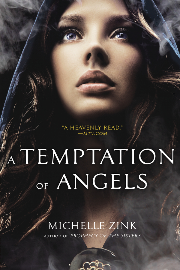 A Temptation of Angels By: Michelle Zink