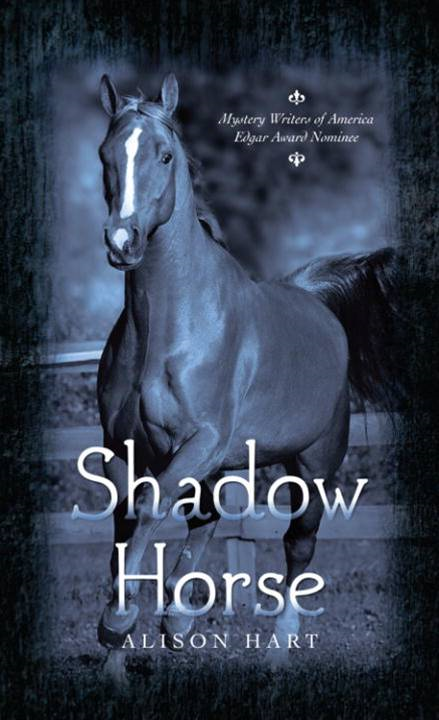 Shadow Horse By: Alison Hart