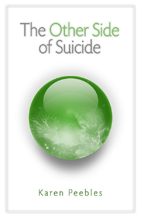 The Other Side of Suicide By: Karen Peebles